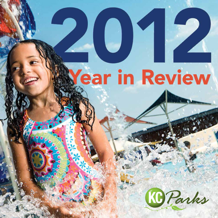 From the Director: KC Parks Highlights from 2012