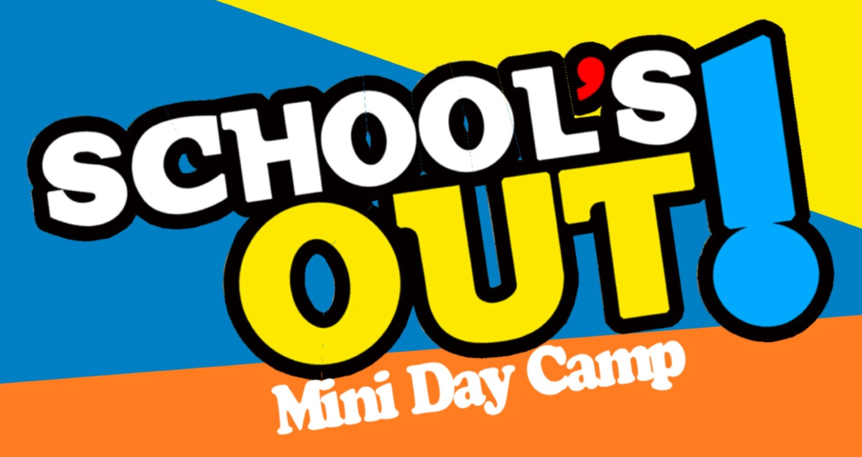 School's Out Mini Camps