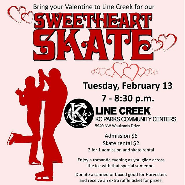 Enjoy a romantic evening as you glide across the ice with that special someone. All Ages! 2 for 1 admission and skate rental.Show Harvesters some love: Donate a canned or boxed good for Harvesters and receive an extra raffle ticket for 'date night' prizes (no limit on donations and raffle tickets!). #KCParks ️⛸