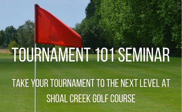Learn How to Plan a Tournament at Shoal Creek Golf Course