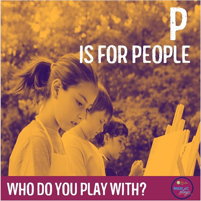 "July is Park and Recreation Month! Celebrate playing with us each week during the month of July with a new theme. This week's theme is ""P is for People"". Who do you play with? #DiscoverJuly #KCParks #WhereKCPlays"