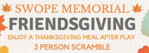 Swope Memorial Friendsgiving Flyer