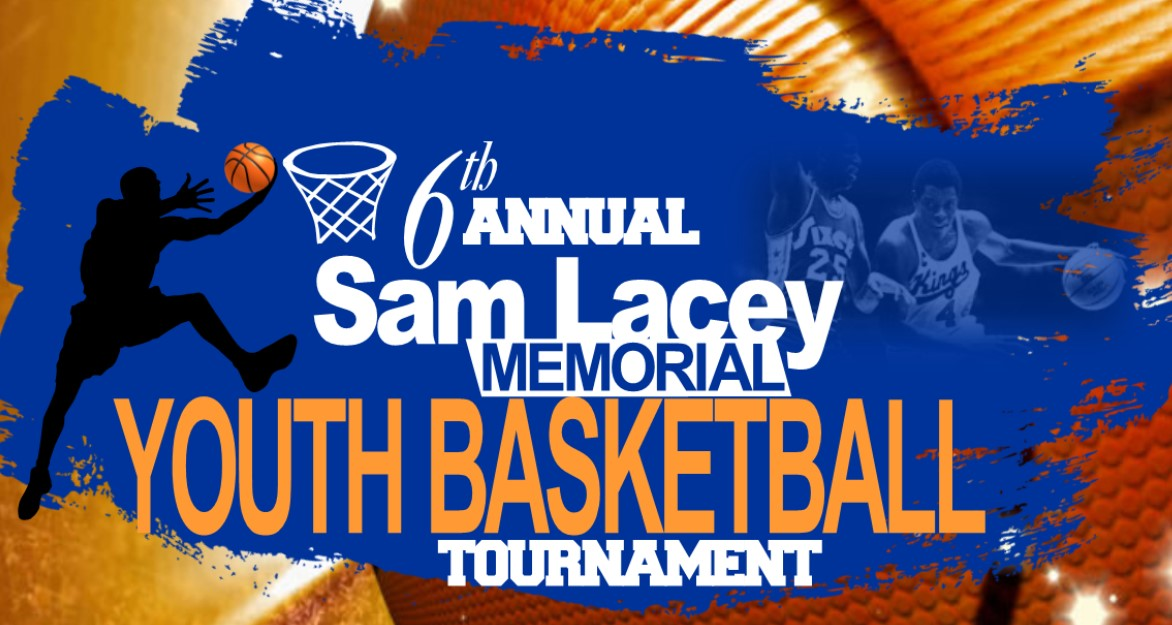6th Annual Sam Lacey Memorial Youth Basketball Tournament