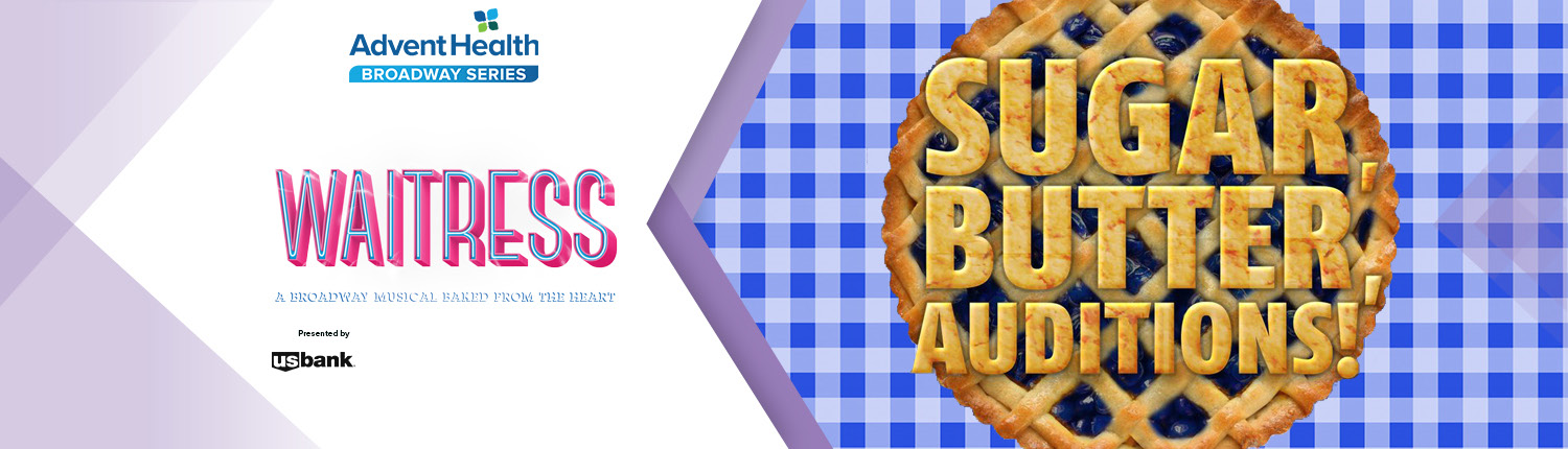 Starlight to Hold Local Auditions for Role in National Broadway Tour of WAITRESS