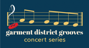 Garment District Grooves concert series cover