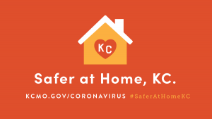 Safer at Home, KC