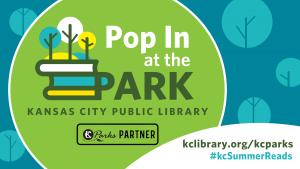 Pop in the Park KC Public Library Flyer