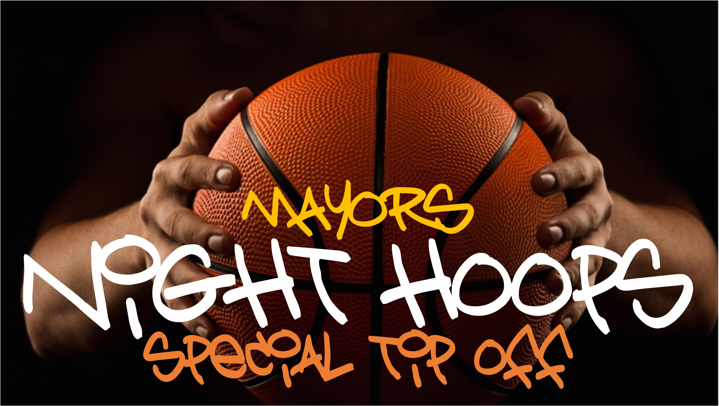 Mayor's Nights Hoops Special Tip-Off